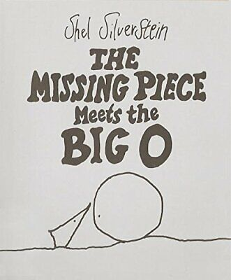 The Missing Piece Meets The Big O, Hardback, By Shel Silverstein • 14.33£