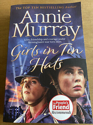 Girls In Tin Hats By Annie Murray • 5.99£