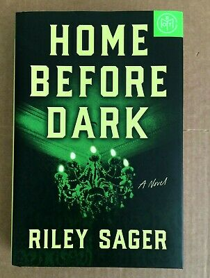 $8.50 • Buy Home Before Dark: A Novel HARDCOVER June 2020 Book Of The Month By Riley Sager