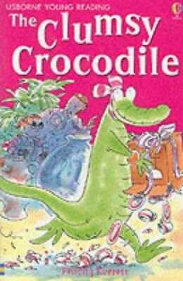 £17.99 • Buy The Clumsy Crocodile (Usborne Young Readers)