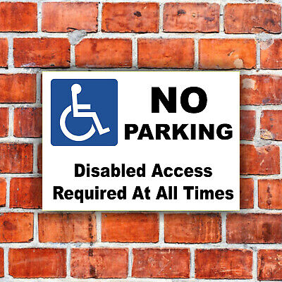 £3.99 • Buy No Parking - Disabled Access Sign, Sticker, A5, A4, A3, Plastic Board Or Sticker