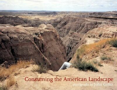 Consuming The American Landscape • 12.99£