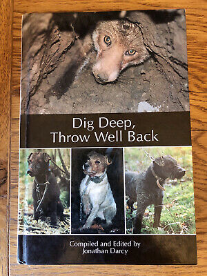 Dog Deep, Throw Well Back Signed Hunting Book By Jonathan Darcy. • 90£