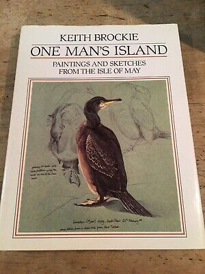 £35 • Buy One Man's Island, Paintings And Sketches From The Isle Of May. Keith Brockie
