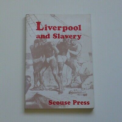 Liverpool & Slavery - Scouse Press - Paperback Book • 12.95£