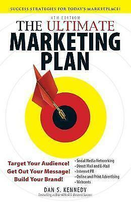 The Ultimate Marketing Plan - Dan Kennedy - 4th Ed - NEW • 5.95£