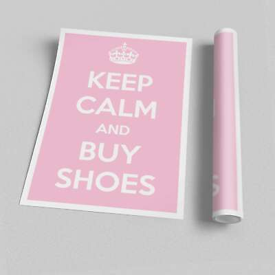 Keep Calm And Buy Shoes Text Quotes Posters 09913 Print Poster • 9.99£
