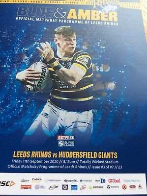 Leeds Rhinos V Huddersfield Giants Super League Programme 11/9/2020 • 3£