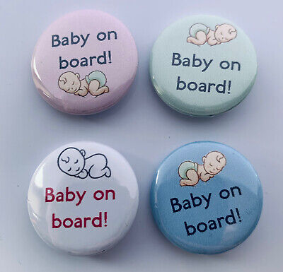 4 X BABY ON BOARD 25mm PIN BADGES  • 3.50£