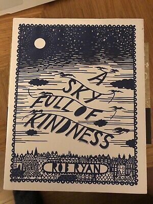 A Sky Full Of Kindness By Rob Ryan (Hardback, 2011) • 6.99£
