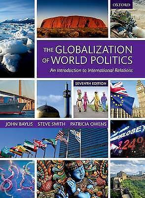 The Globalization Of World Politics: An Introduction To International... • 40£