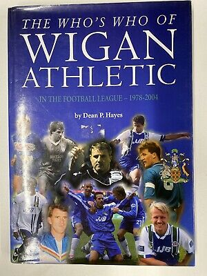 The Who's Who Of Wigan Athletic In The Football League 1978-2004 Breeding Dean H • 3.75£