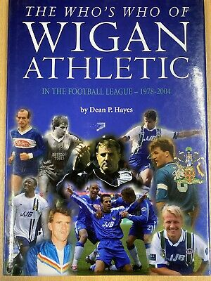 The Who's Who Of Wigan Athletic: -2004, Hayes, Dean. Breeding Books Football • 3.95£