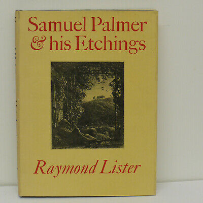 Samuel Palmer And His Etchings Raymond Lister Hardback Book Faber & Faber 1969  • 13.95£