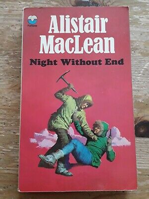 Alistair Maclean Night Without End Paperback Book 1975 Fontana • 1.45£