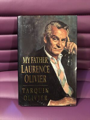 My Father Laurence Olivier - SIGNED By Tarquin Olivier. • 5£