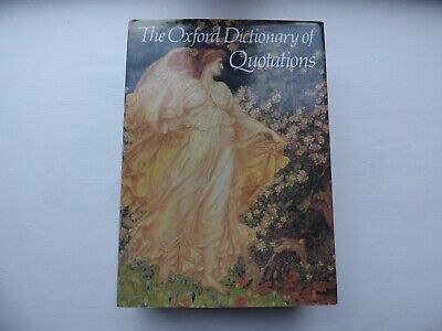 £4.50 • Buy The Oxford Dictionary Of Quotations Third Edition