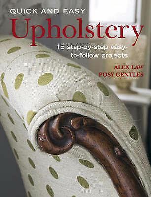 Quick And Easy Upholstery Ford, Posy,Law, Alex Very Good Book • 59.60£
