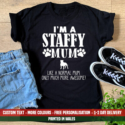 Ladies I'm A Staffy Mum Much More Awesome T Shirt Funny Dog Staffie Gift Top • 11.99£