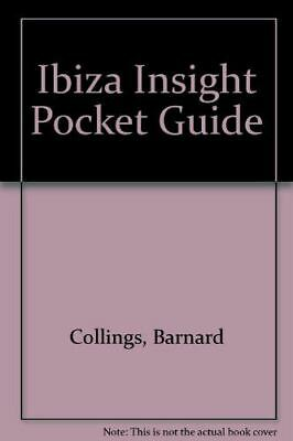 Ibiza Insight Pocket Guide, Collings, Barnard, Very Good, Paperback • 2.99£