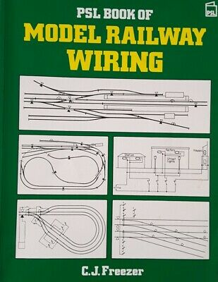 PSL Book Of Model Railway Wiring By Freezer, C.J. Paperback Book • 2£