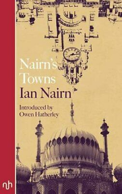 Nairn's Towns 2016, Paperback,  By Ian Nairn • 10.01£