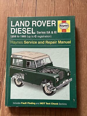 Haynes Land Rover Diesel Series IIA & III 1958-1985 Service And Repair Manual • 4.99£