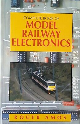 Complete Book Of Model Railway Electronics By Amos, Roger Hardback Book  • 2.30£