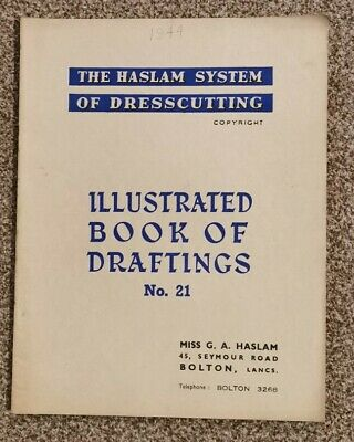 HASLAM SYSTEM OF DRESSCUTTING. BOOK OF DRAFTINGS. No 21 • 12.99£