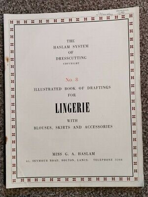 HASLAM SYSTEM OF DRESSCUTTING. BOOK OF DRAFTINGS LINGERIE No 8  • 12.99£