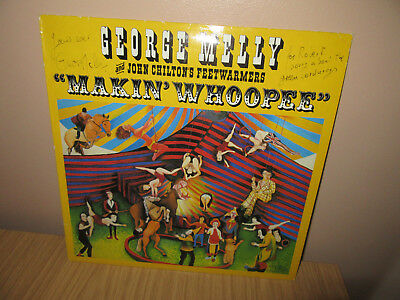 George Melly  Makin Whoopee  SIGNED With John Chilton's Feetwarmers - LP Record • 4£