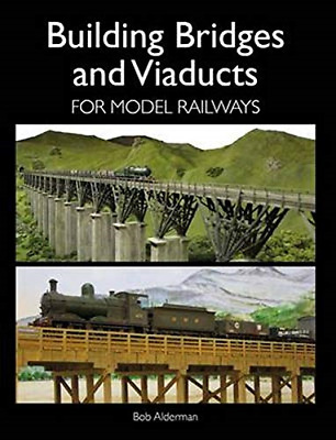 Building Bridges And Viaducts For Model Railways Railway Modelling • 19.23£