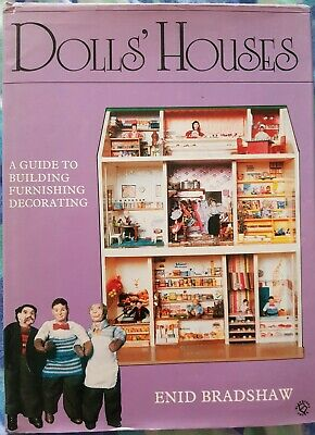 Dolls Houses Guide To Building Furnishing Decorating By Enid Bradshaw  • 2£