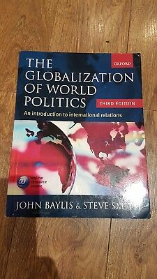 The Globalization Of World Politics: An Introduction To International Relations… • 3£