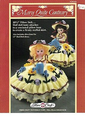 £8.99 • Buy Fibre Craft Crochet Pattern Mary Quite Contrary 13  Pillow 10.5 Half Doll FCM165