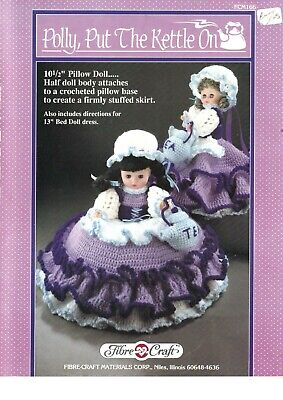 £8.99 • Buy Fibre Craft Crochet Pattern Polly Put The Kettle On 13  Pillow Doll FCM166