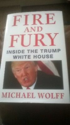 AU16.11 • Buy FIRE AND FURY - Inside The Trump White House - Michael Wolff 1st UK EDITION HB