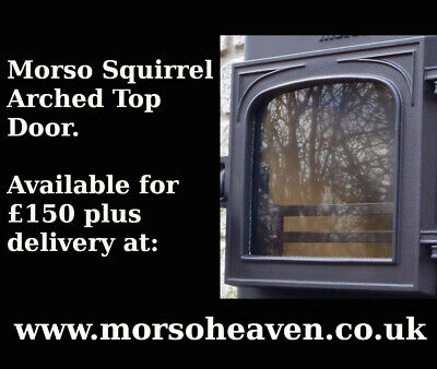 £165 • Buy Morso Squirrel Arched Top 1430 Main Door. Available For £150 From Our Website..