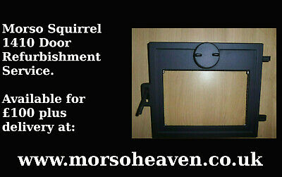 £121 • Buy Morso Squirrel 1410 Door Refurbishment Service. Available For £100 From Our Site