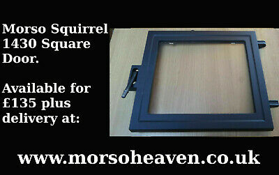 £148.50 • Buy Morso 1430 Squirrel Main Door. Available For £135 From Our Website.
