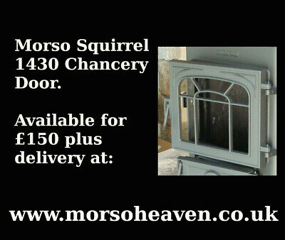 £165 • Buy  Morso Squirrel Chancery 1430 Main Door. Available For £150 From Our Website.