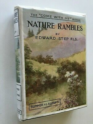 £9.50 • Buy Nature Rambles Edward Step Summer To Autumn 'Come With Me' Books 1934 Hardback