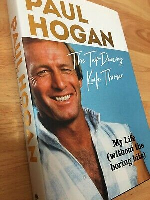 AU207.56 • Buy Paul Hogan SIGNED The Tap-Dancing Knife Thrower Hardcover Book Autographed RARE