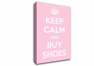 £17.99 • Buy Keep Calm And Buy Shoes Text Quotes 09913 Canvas Print Wall Art