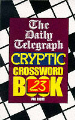 £29.50 • Buy Daily Telegraph Cryptic Crossword Book 23 Telegraph Group Limited Good Book