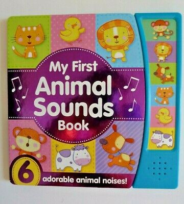 £9.99 • Buy Multiple Sound Books My First Animal With 6 Noisy Baby Animal Sounds New