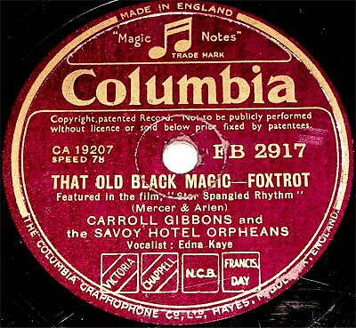 78 RPM – Carroll Gibbons & Savoy Hotel Orpheans – That Old Black Magic (1943) • 7.99£