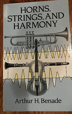 AU13.11 • Buy Horns, Strings, And Harmony By Arthur H. Benade. Dover Books NEW!!!
