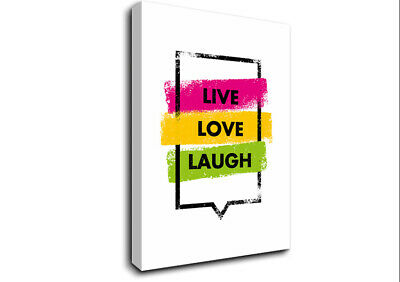 £17.99 • Buy Live Love Laugh 3 Text Quotes 20167 Canvas Print Wall Art