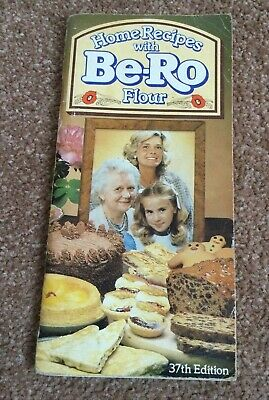 BE-RO HOME RECIPES WITH FLOUR 37th EDITION BOOK • 13£